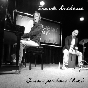 Si Nous Pouvions (Live) - 2014